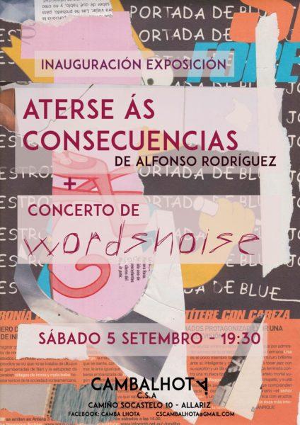 """Wordsnoise inaugurando a expo """"Aterse ás consecuencias"""""""